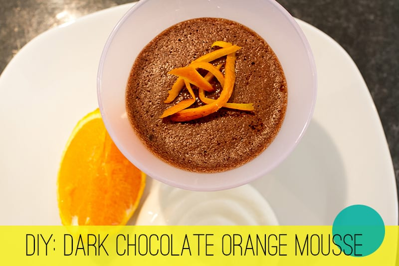 DIY Dark Chocolate Orange Mousse