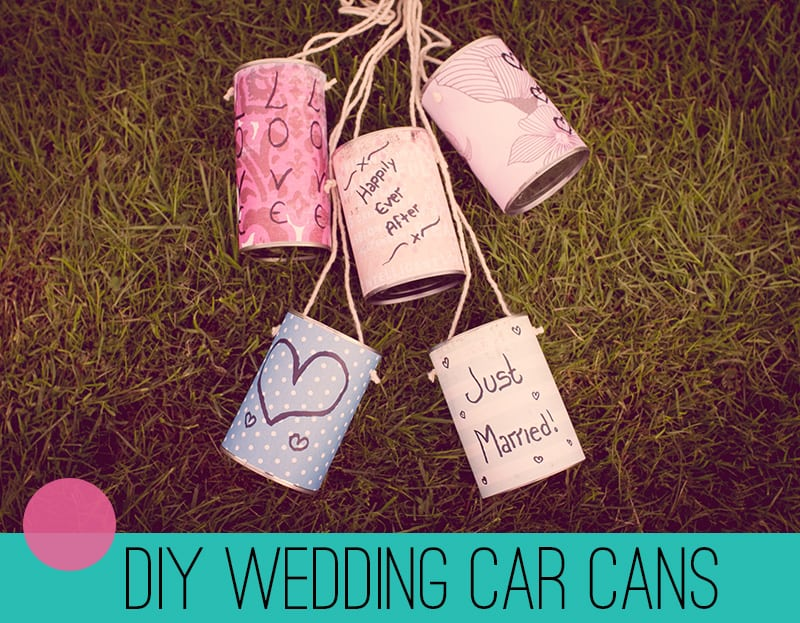 DIY Wedding Car Cans