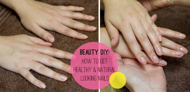 Beauty DIY Natural Healthy Nails How To