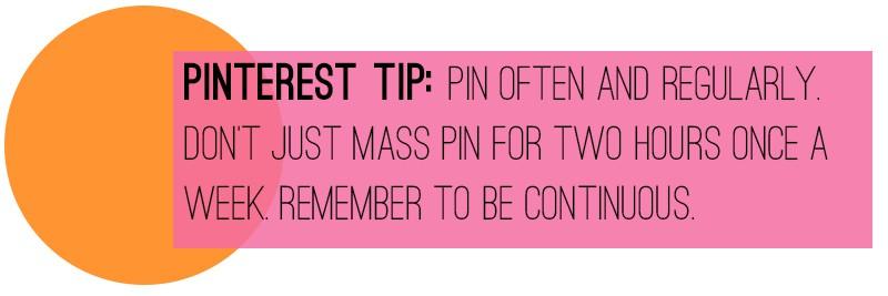 Pinterest Tip Pin Often