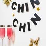Raise A Glass By This Glitzy 'Chin Chin' Garland Tonight!