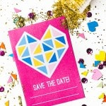 GEOMETRIC HEART SAVE THE DATE – FREE PRINTABLE