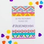 FREE PRINTABLE AZTEC IKAT WEDDING INVITATIONS + INSTAGRAM HASHTAG POSTER!
