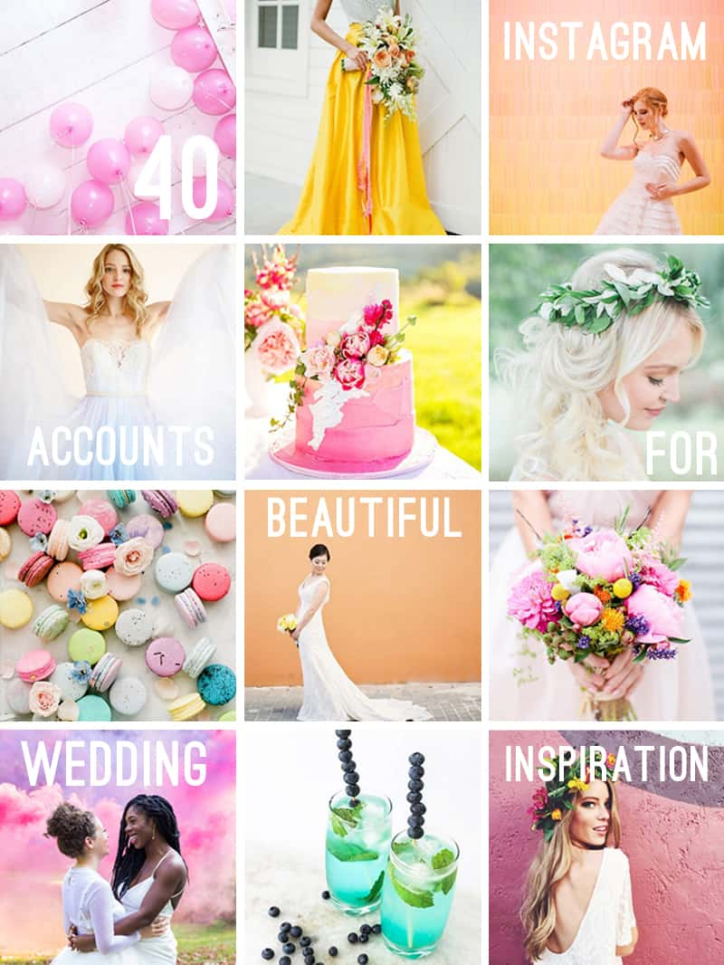 40 wedding instagram accounts to follow