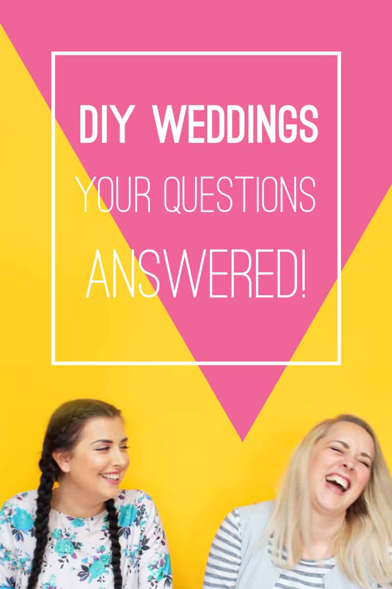 Diy Weddings Your Questions Answered